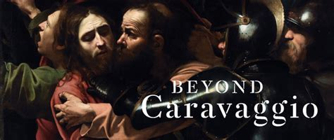 beyond caravaggio exhibitions and displays the national gallery london