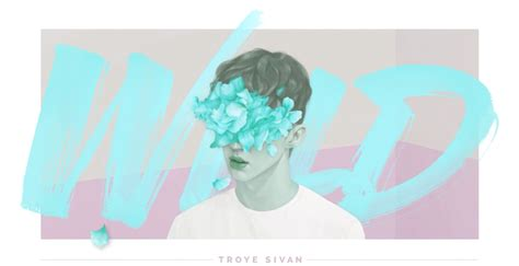 Troye Sivan Low Poly by Sivan Wildlittlepills Leave This Blue