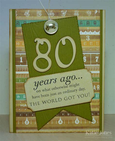 80th Birthday Card Crafting With Katie 80th Birthday Card