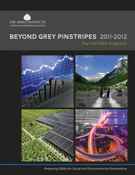 Aspen Mba Ranking by Beyond Grey Pinstripes 2011 2012 Top 100 Mba Programs