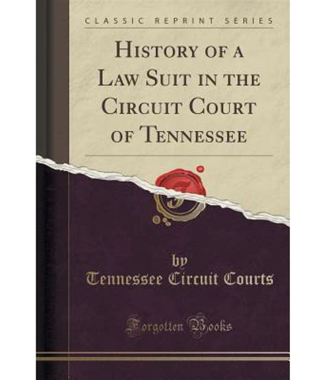 a history of the american bar classic reprint books history of a suit in the circuit court of tennessee