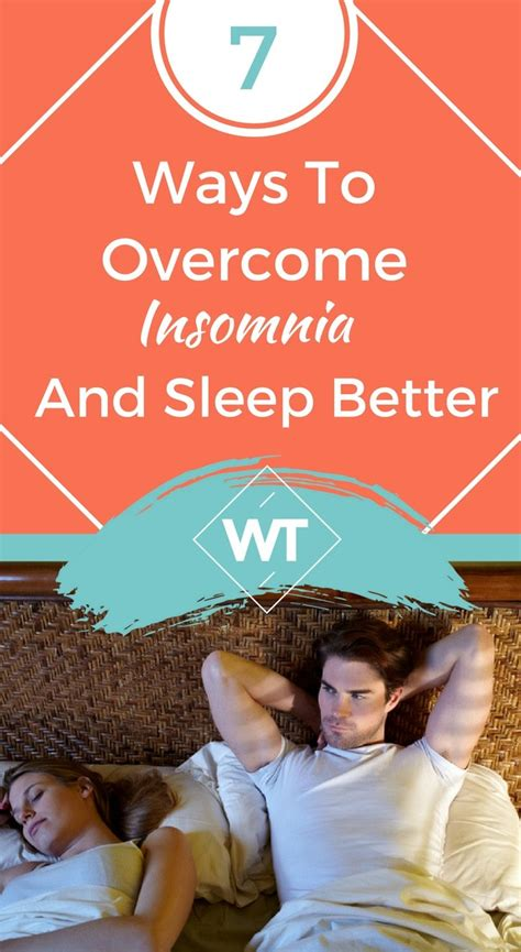 10 natural ways to sleep better and feel energized in the 7 ways to overcome insomnia and sleep better