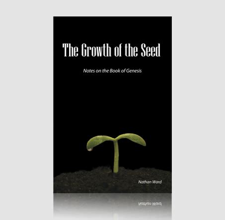notes on genesis the growth of the seed notes on genesis deward publishing