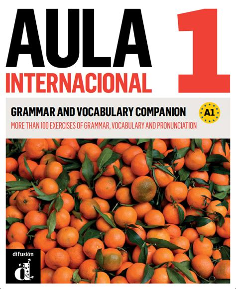 aula internacional nueva aula internacional 1 nueva edici 243 n grammar and vocabulary companion uitgeverij talenland