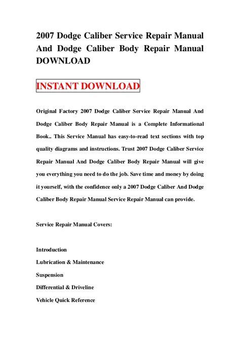 dodge caliber repair manual 2007 2012 2007 dodge caliber service repair manual and dodge caliber body repai