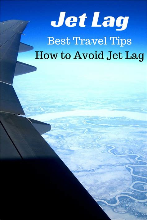 7 Tips To Overcome Jetlag by 25 Best Ideas About Flights On