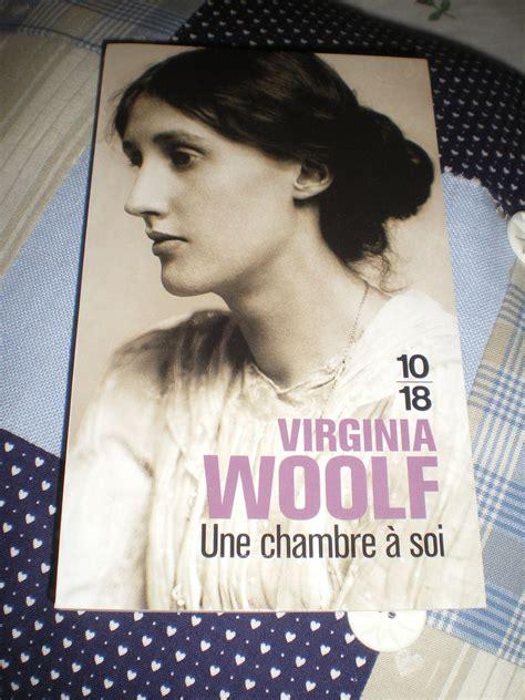 virginia woolf une chambre à soi quot une chambre 224 soi quot de virginia woolf bienvenue chez