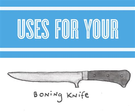 what are boning knives used for nifty knife skills how to use a boning knife