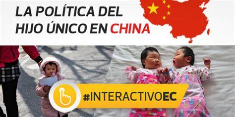 La Politica Politik 1 pol 237 tica china hijo 250 nico su historia y sus consecuencias mundo actualidad el
