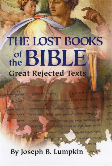 what forgot books the lost books of the bible the great rejected texts