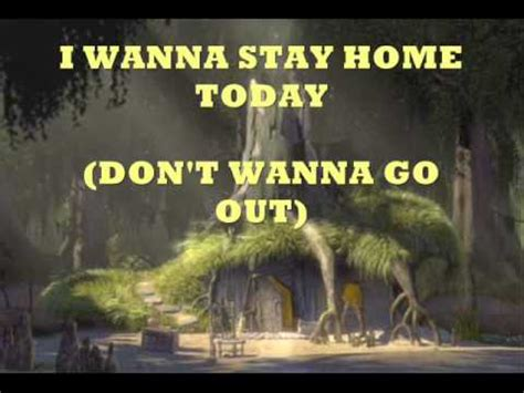 stay home self shrek soundtrack lyric