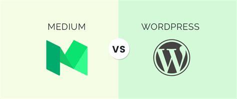 blog theme like medium medium vs wordpress which is the best blogging platform