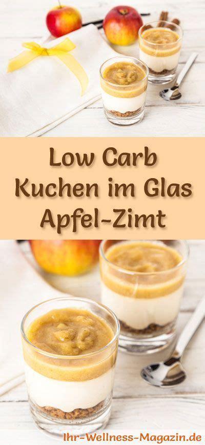 kuchen im glas ohne backen low carb apfel zimt kuchen im glas rezept ohne backen