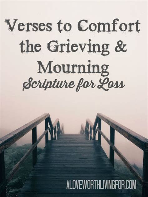 Scriptures Of Comfort For verses for loss scriptures to comfort the grief stricken