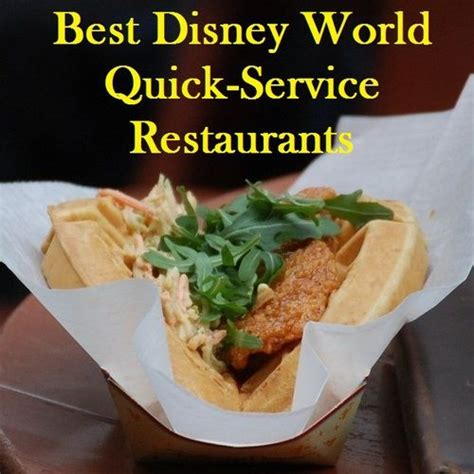 best disney world service restaurants build a better mouse trip
