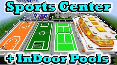 minecraft sports minecraft sports center indoor pools youtube
