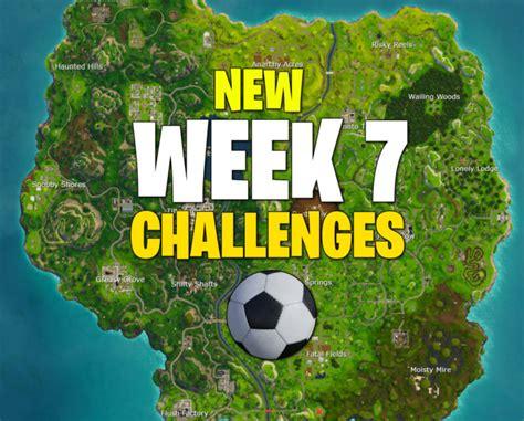 fortnite week 7 challenges fortnite week 7 challenges sheet guide map