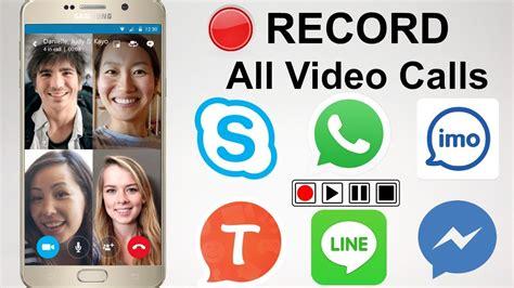 call on mobile how to record call on imo skype whatsapp