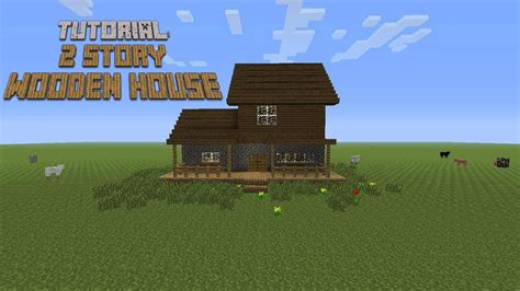 minecraft 2 story house minecraft how to build a 2 story wooden house tutorial youtube