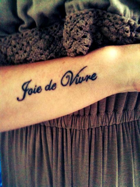 joie de vivre tattoo joie de vivre joie de vivre