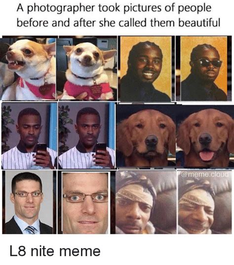Photography Meme - a photographer took pictures of people before and after