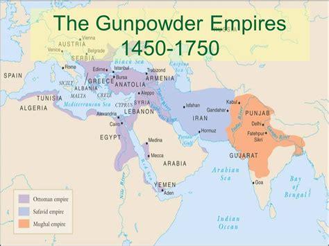 Early Ottoman Empire The Early Ottoman Empire S The Gunpowder Empires Ppt