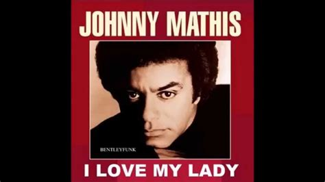 my johnny mathis johnny mathis i my