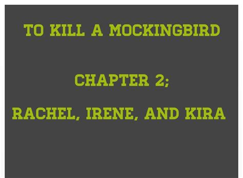 theme of chapter 6 of to kill a mockingbird to kill a mockingbird chapter 2 on flowvella