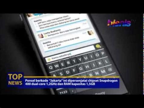 Hp Blackberry Z3 Di Roxi by Blackberry Z3 Jakarta Akan Hadir Di Indonesia Bulan April