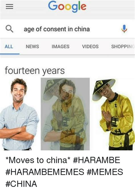 Age Of Memes - google a age of consent in china all news images videos