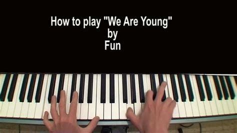 tutorial piano young wild and free fun we are young piano tutorial ft janelle monae youtube