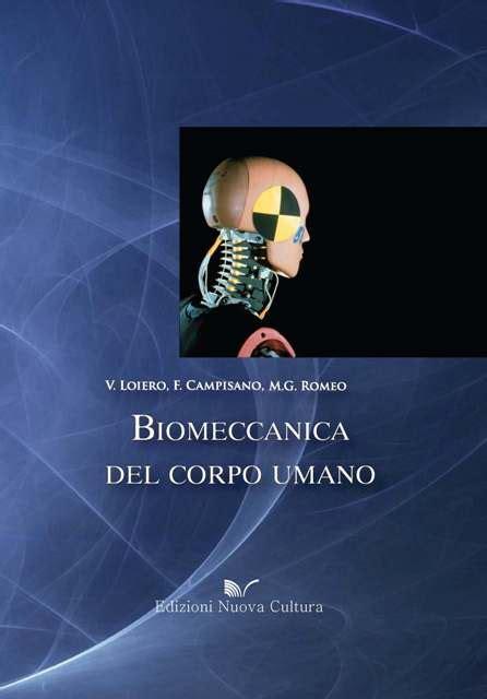libreria nuova cultura biomeccanica corpo umano edizioni nuova cultura