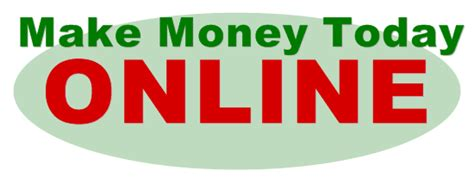 Make Money Today Online - online business d tech mag