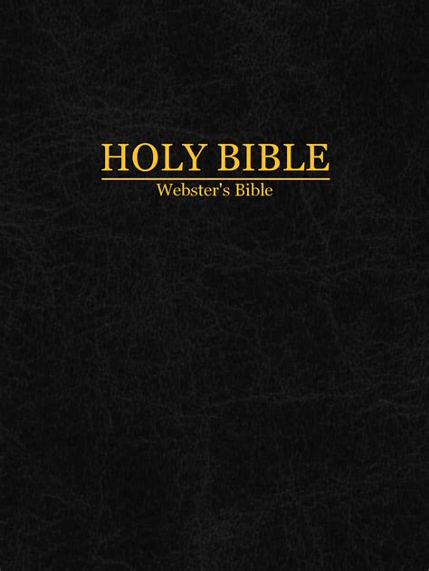 the new holy bible the website of the second coming the holy bible noah webster hotk s blog