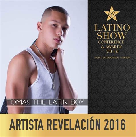tomas the latin boy musica videos canciones letras tomas the latin boy es el artista revelaci 243 n del 2016