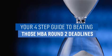 Can You Get Your Md Hten Mba by Your 4 Step Guide To Beating Those Mba 2 Deadlines