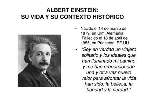 einstein su vida y ppt albert einstein su vida y su contexto hist 211 rico powerpoint presentation id 194357