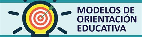 imagenes orientacion educativa modelos de orientaci 243 n educativa educrea