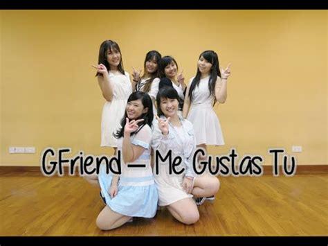 tutorial dance gfriend me gustas tu gfriend 여자친구 me gustas tu 오늘부터 우리는 dance cover youtube