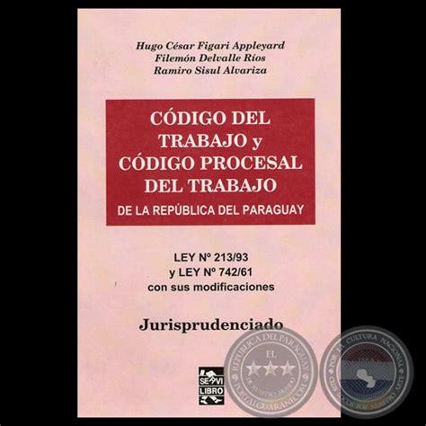 codigo de trabajo 2015 reforma del codigo penal ecuador 2016