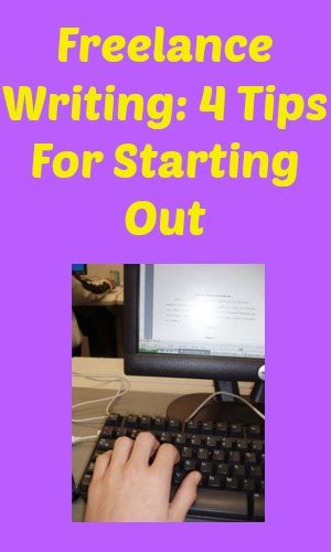 8 Tips For A Freelance Writer by Freelance Writing 4 Tips For Starting Out My Random Musings