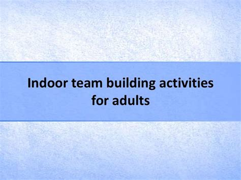 Team Building Worksheets For Adults by 25 Best Ideas About Indoor Team Building On