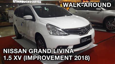 interior grand livina 2018 nissan grand livina 1 5 xv improvement 2018 exterior
