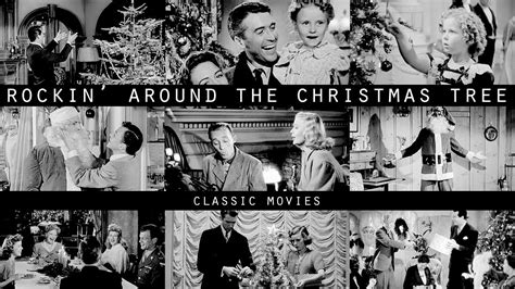 classic films to watch rockin around the christmas tree classic movies youtube