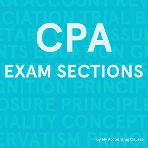 cpa exam 4 sections cpa exam format sections and requirements
