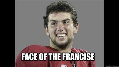 Andrew Luck Memes - andrew luck is ugly memes quickmeme