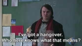 School Of Rock Meme - drunk hangover school of rock jack black hungover school