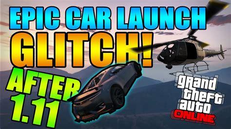 tutorial online gta 5 gta 5 glitches epic car launch glitch tutorial after 1