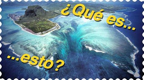 imagenes increibles bajo el mar lugares increibles 191 cataratas en el oc 233 ano youtube