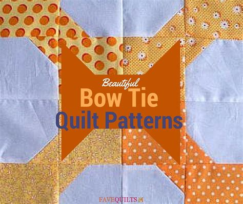 Bowtie Quilt Pattern by 9 Beautiful Bow Tie Quilt Patterns Favequilts